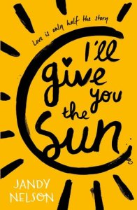 Book cover of I'll Give You the Sun by Jandy Nelson