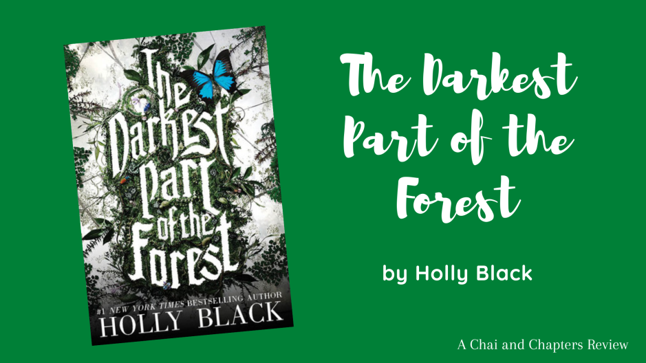 Blog banner depicting book cover and title of The Darkest Part of the Forest by Holly Black
